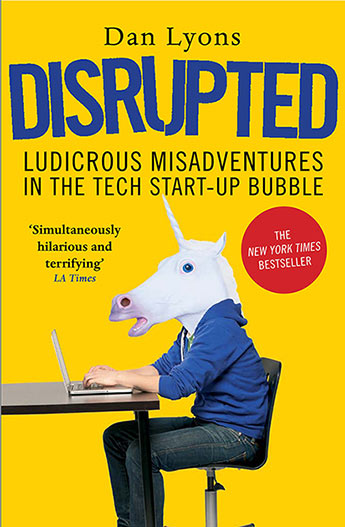 "Cover of Dan Lyons' book ""Disrupted"""
