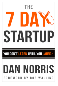 """Cover of the book """"7 Day Startup"""" by Dan Norris"""