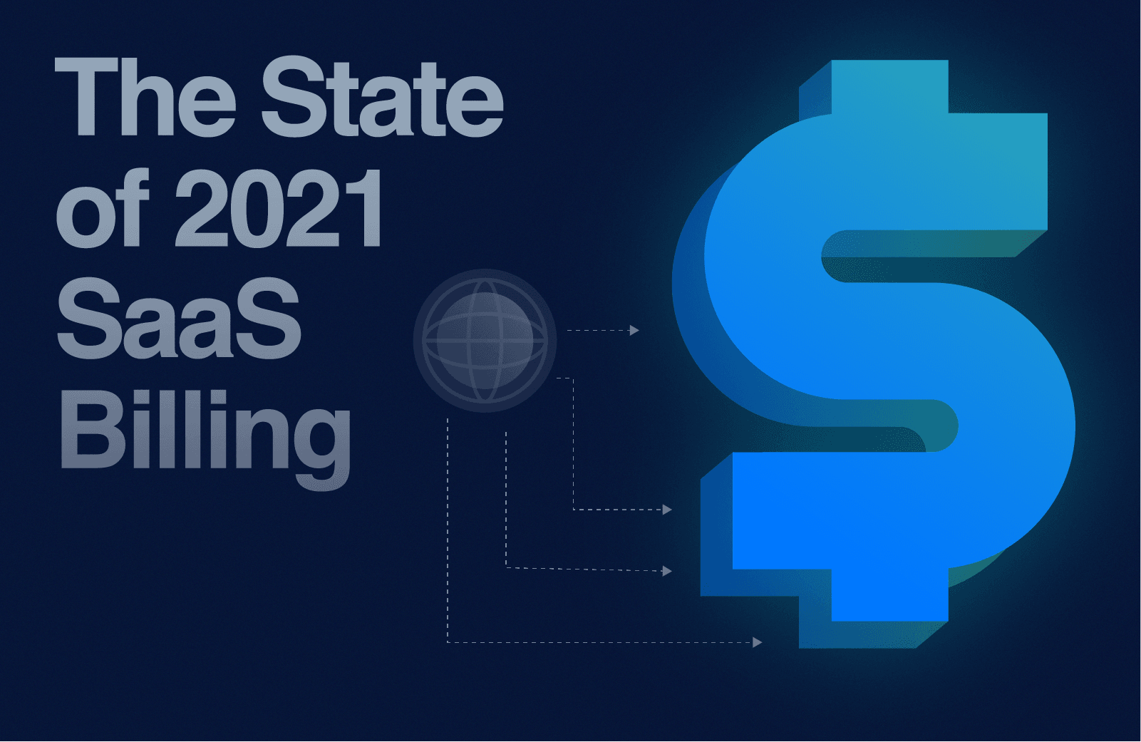 The State of 2021 SaaS Billing