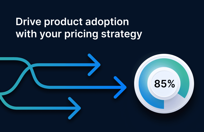 How to Drive Product Adoption Using a Consumption-Based Pricing Strategy