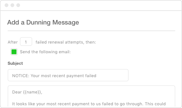 Add a Dunning Message Email Form to Reengage Users With Payment Failures thorugh Chargfiy the #1 SaaS B2B Billing Solutions Website.